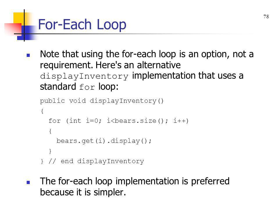 For-Each Loop 78.