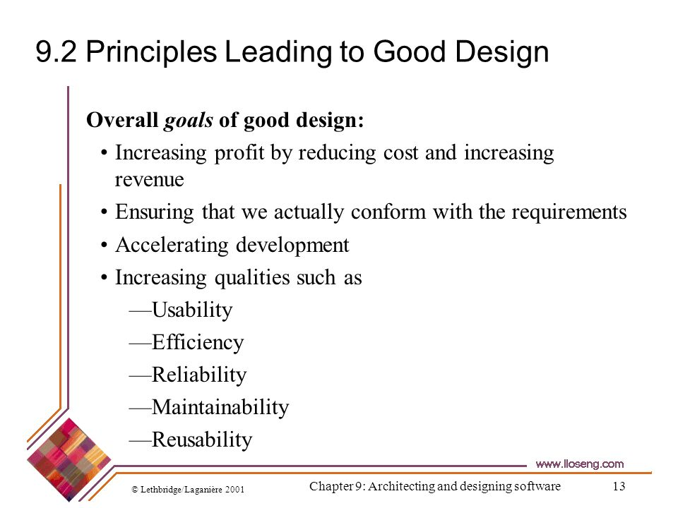 9.2 Principles Leading to Good Design