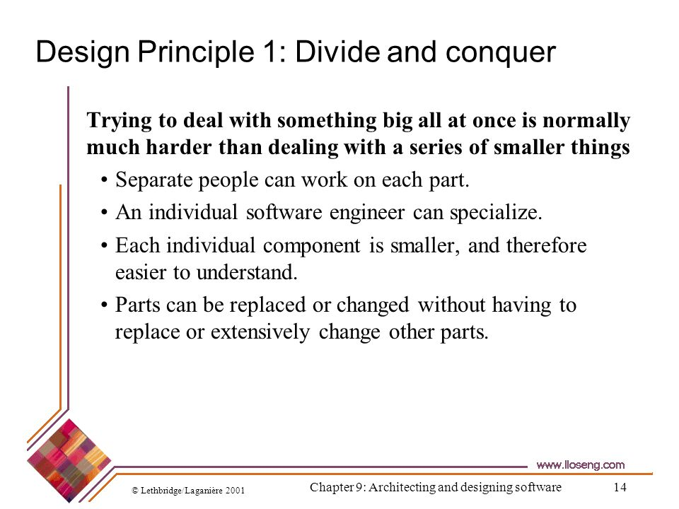 Design Principle 1: Divide and conquer