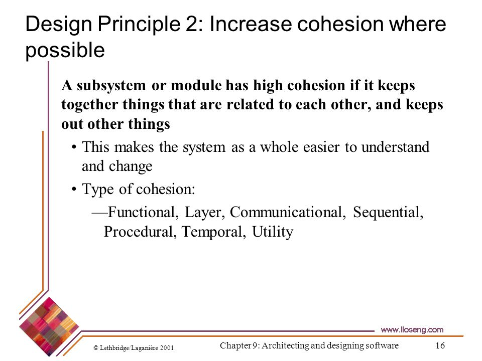 Design Principle 2: Increase cohesion where possible