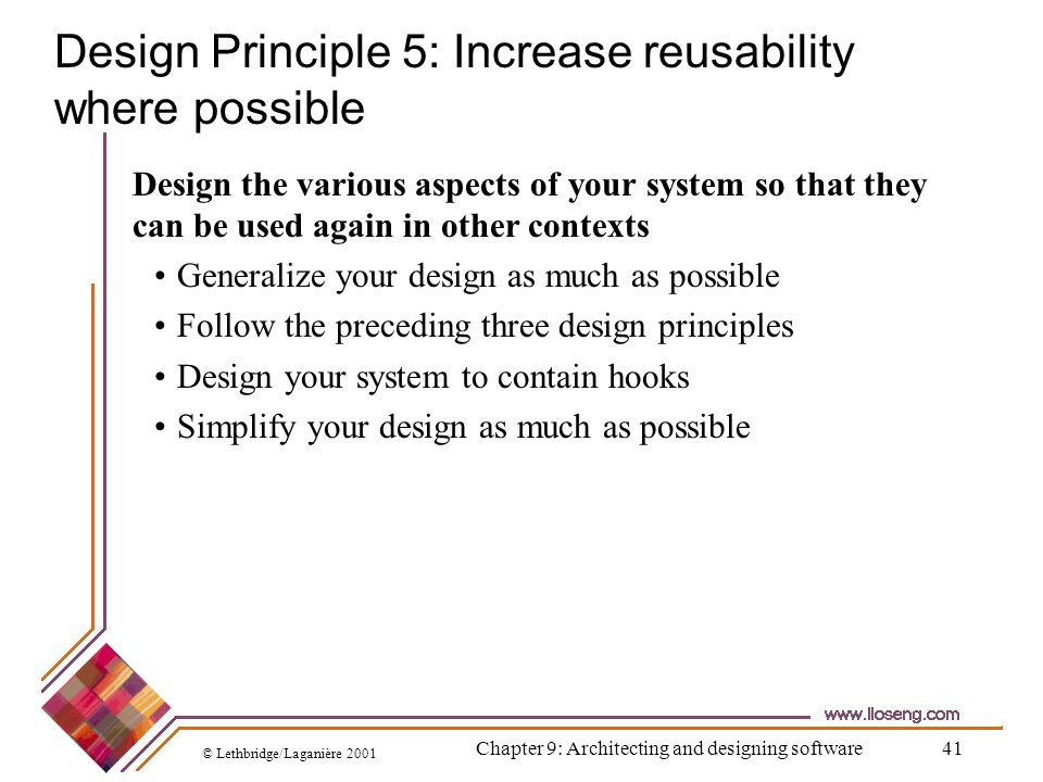Design Principle 5: Increase reusability where possible