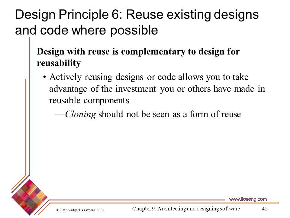 Design Principle 6: Reuse existing designs and code where possible