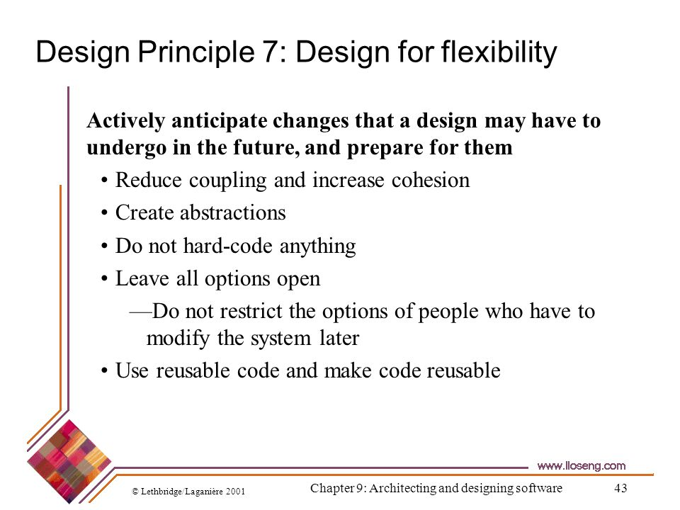 Design Principle 7: Design for flexibility
