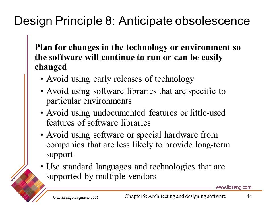 Design Principle 8: Anticipate obsolescence