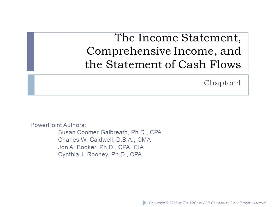The Income Statement, Comprehensive Income, and the Statement of Cash Flows