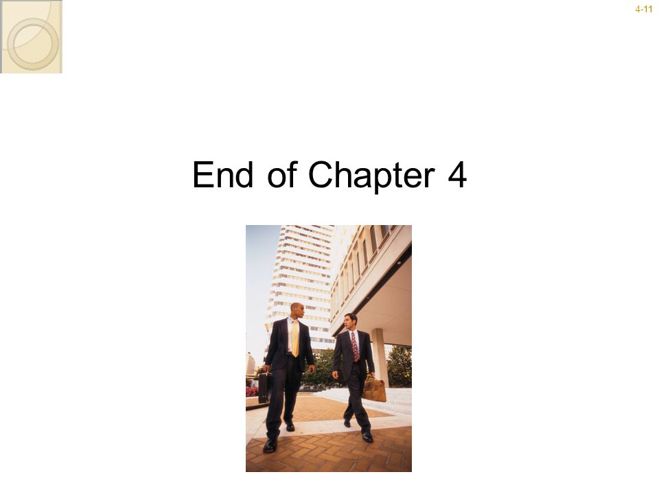 End of Chapter 4 End of Chapter 4