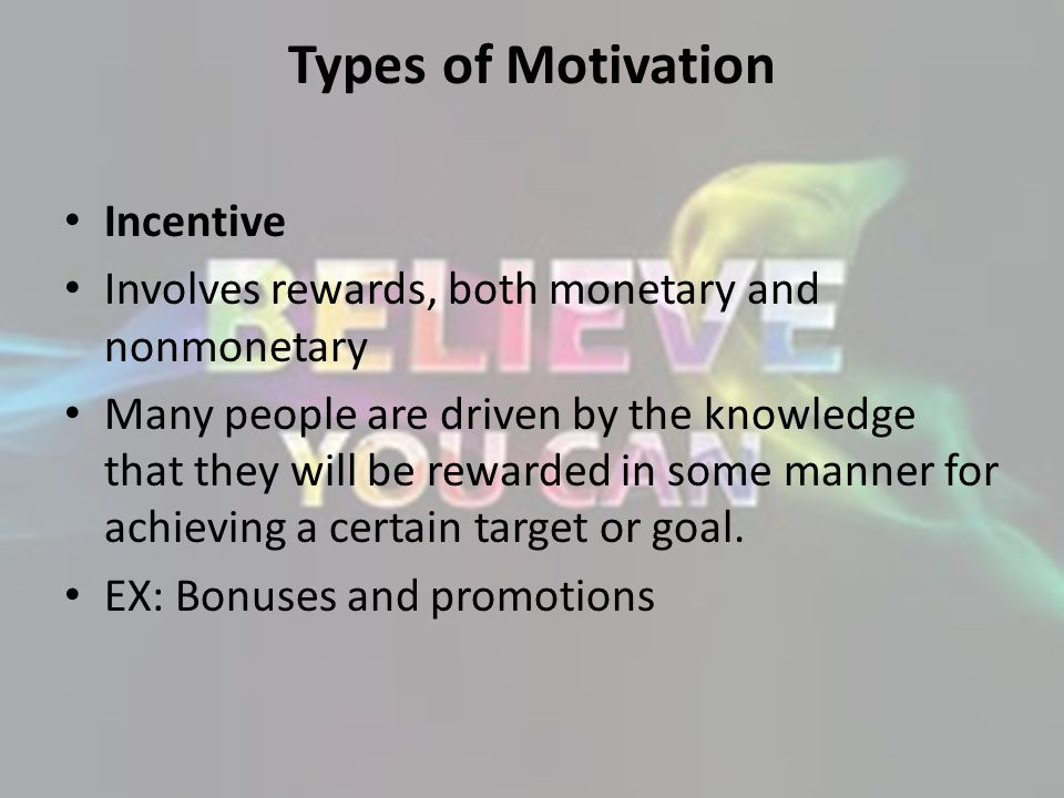 Types of Motivation Incentive