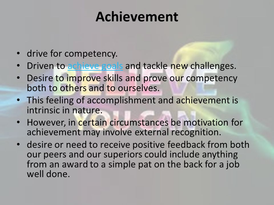 Achievement drive for competency.