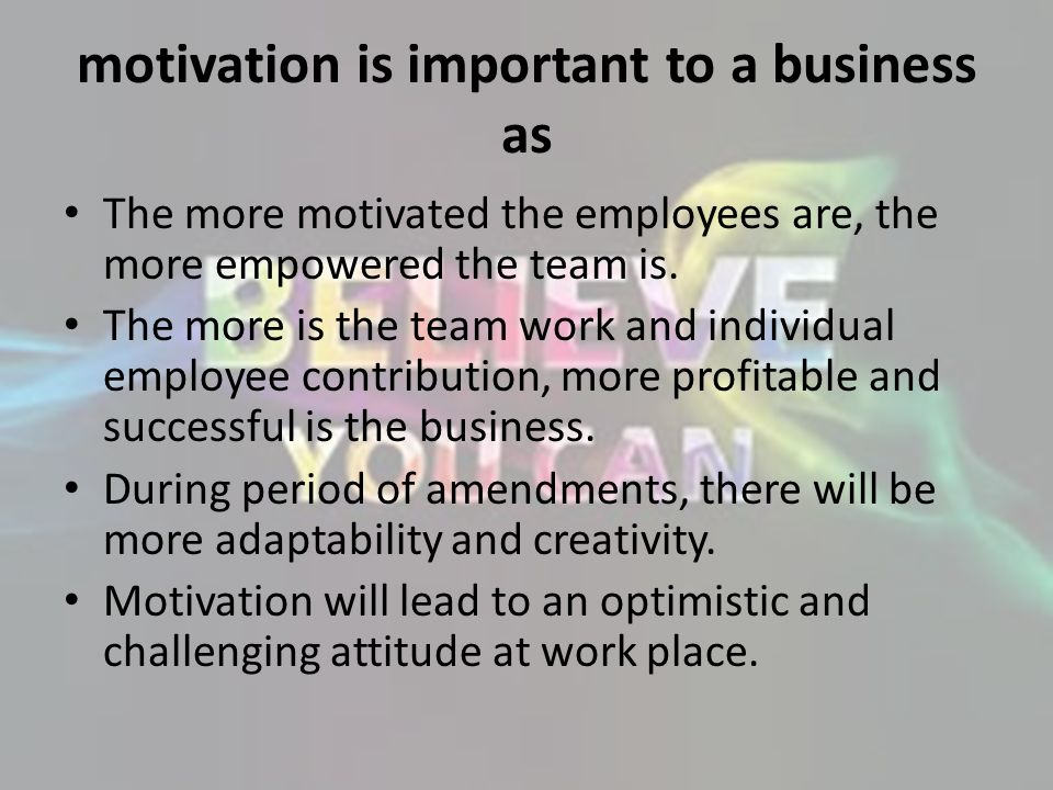 motivation is important to a business as