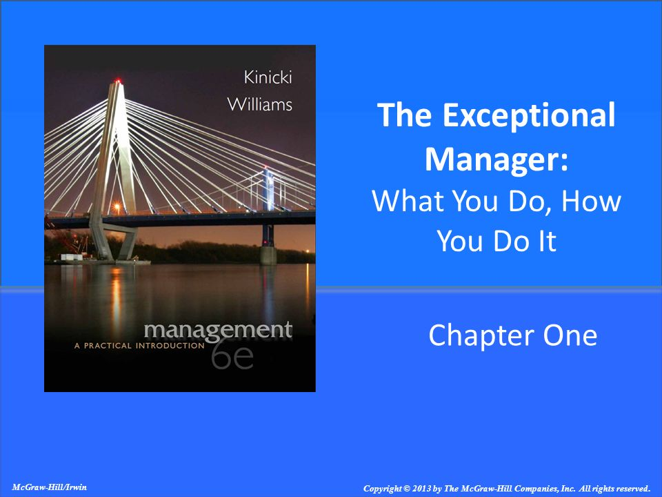The Exceptional Manager: What You Do, How You Do It