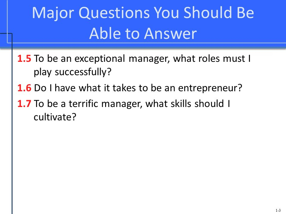 Major Questions You Should Be Able to Answer