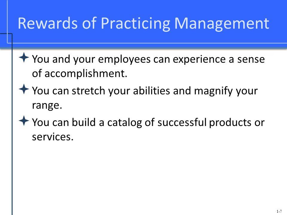 Rewards of Practicing Management