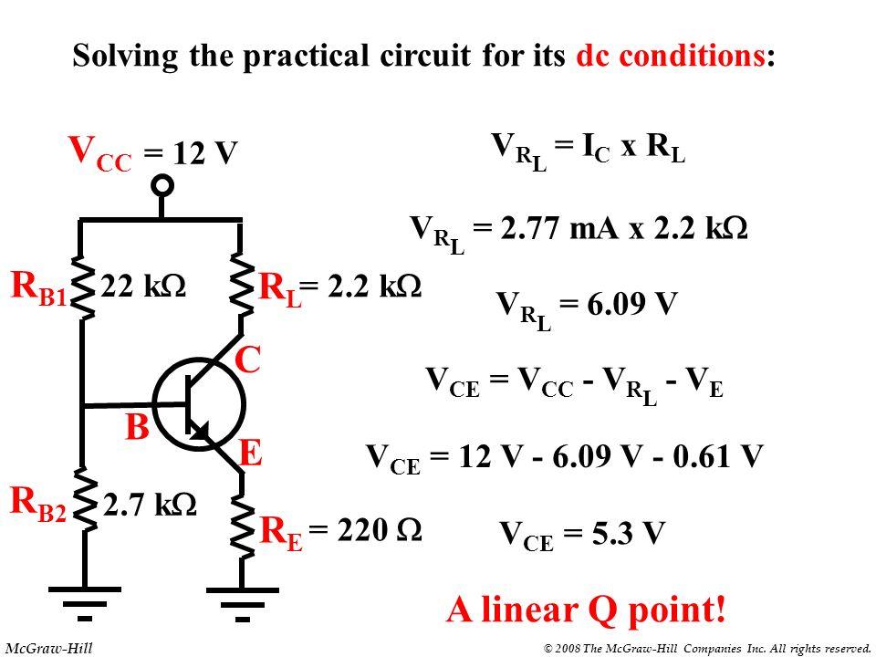VCC RB1 RL C B E RB2 RE A linear Q point!