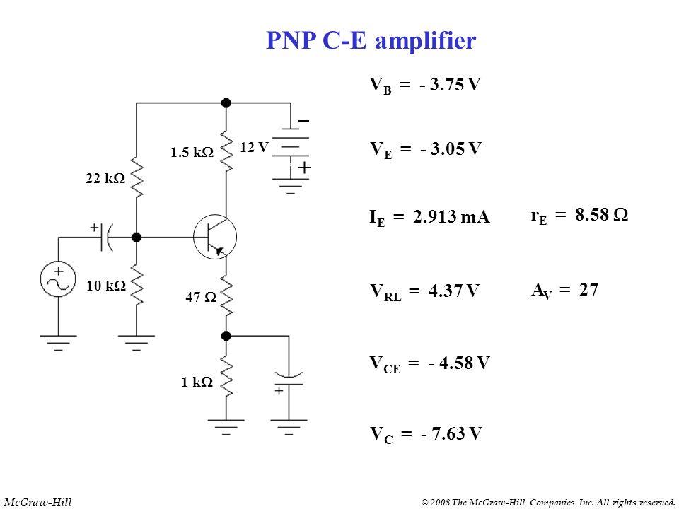 PNP C-E amplifier + VB = - 3.75 V VE = - 3.05 V IE = 2.913 mA