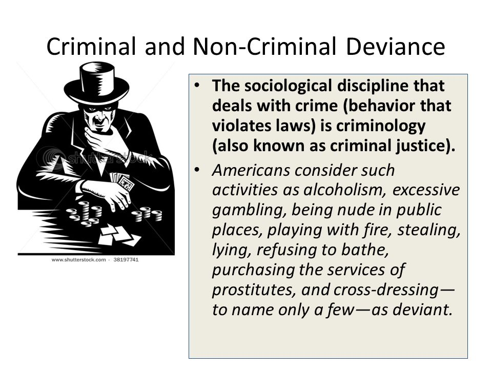 victimology crime and deviant place theory This multidisciplinary approach to crime victimization, crime victims,  in how  theories arose from the real world experiences of victims in one.