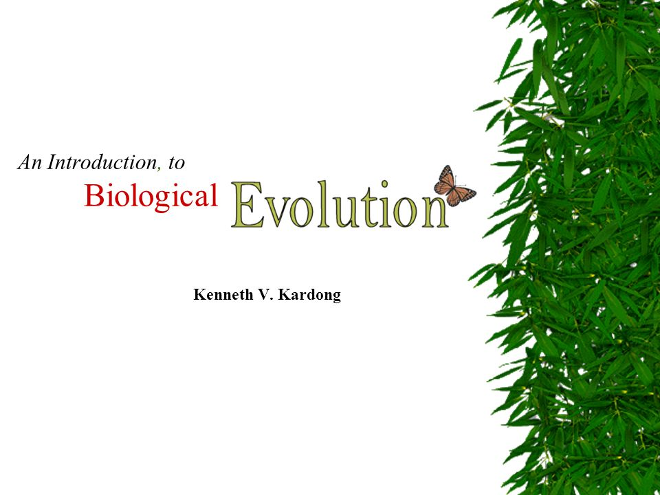 An Introduction, to Biological