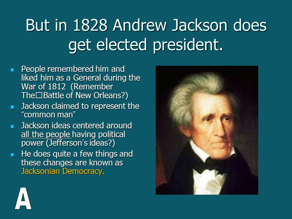 andrew jackson was president from 1828 By the time jackson became president it handled seventy million dollars a year  and  by jackson and congress to remedy the unevenness of the tariff of 1828.