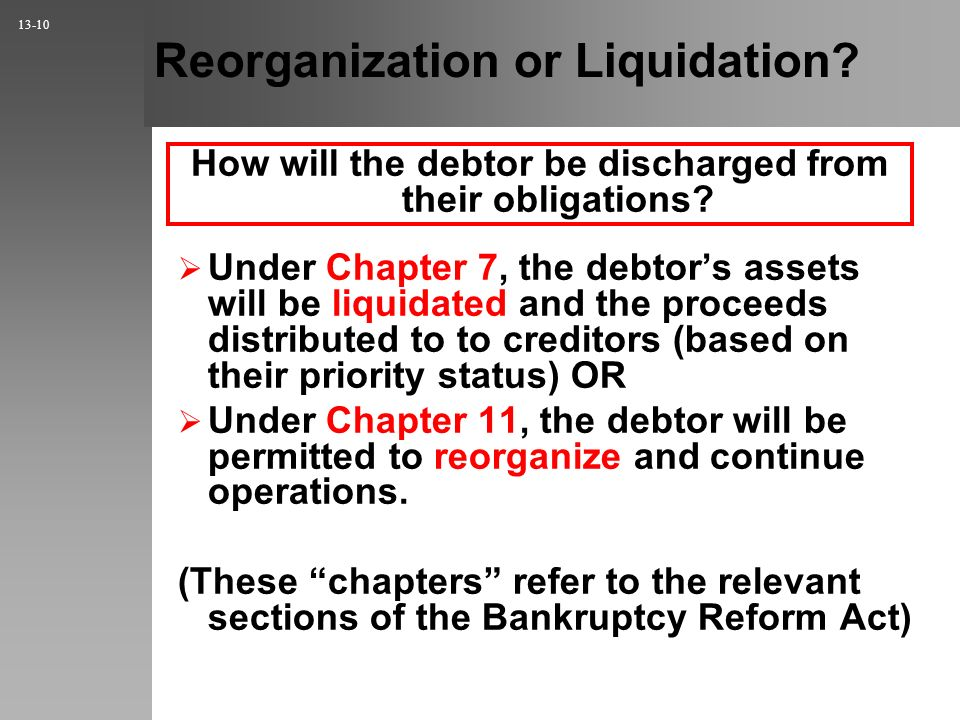 Reorganization or Liquidation