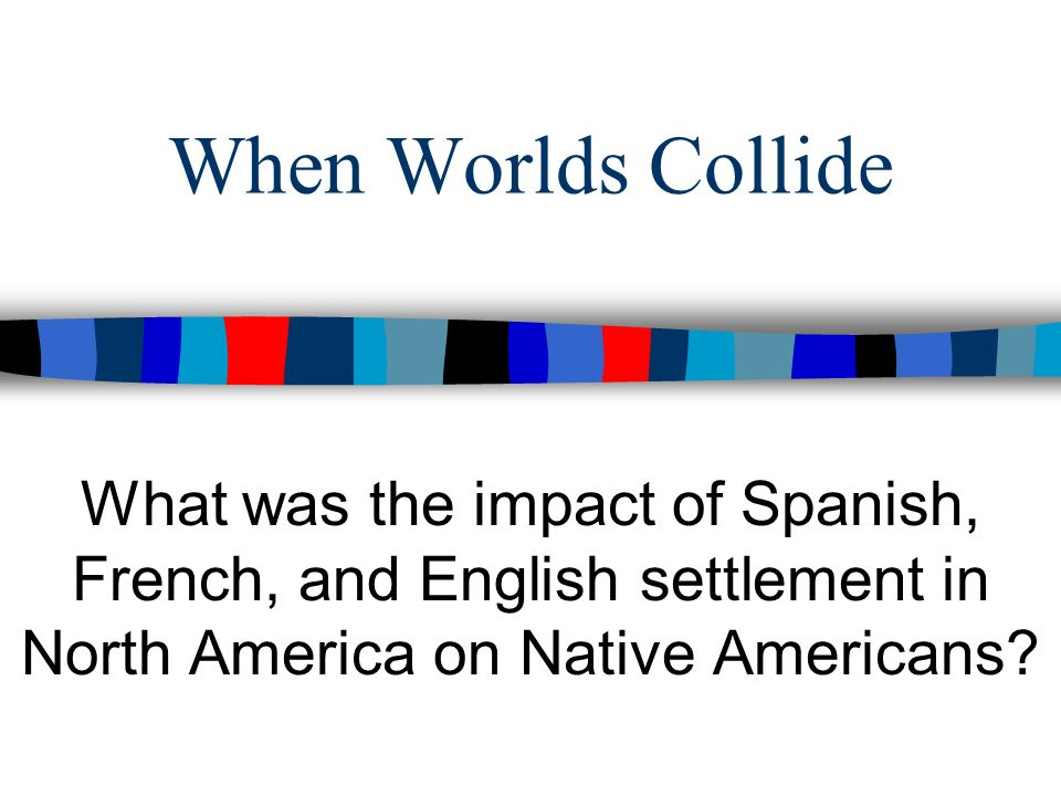 spanish french and english settlement C o l o n i z at i o n a n d s e t t l e m e n t ( 15 8 5 – 176 3 ) english,  french, and spanish colonies: a comparison other hand, enjoyed far more  freedom.
