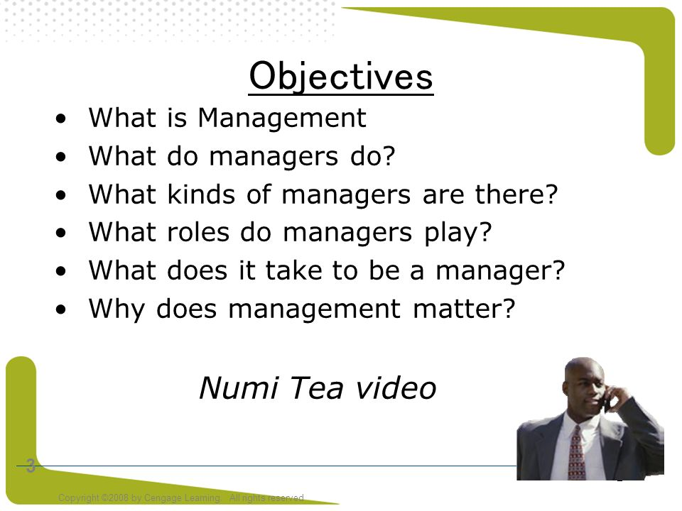 Objectives Numi Tea video What is Management What do managers do