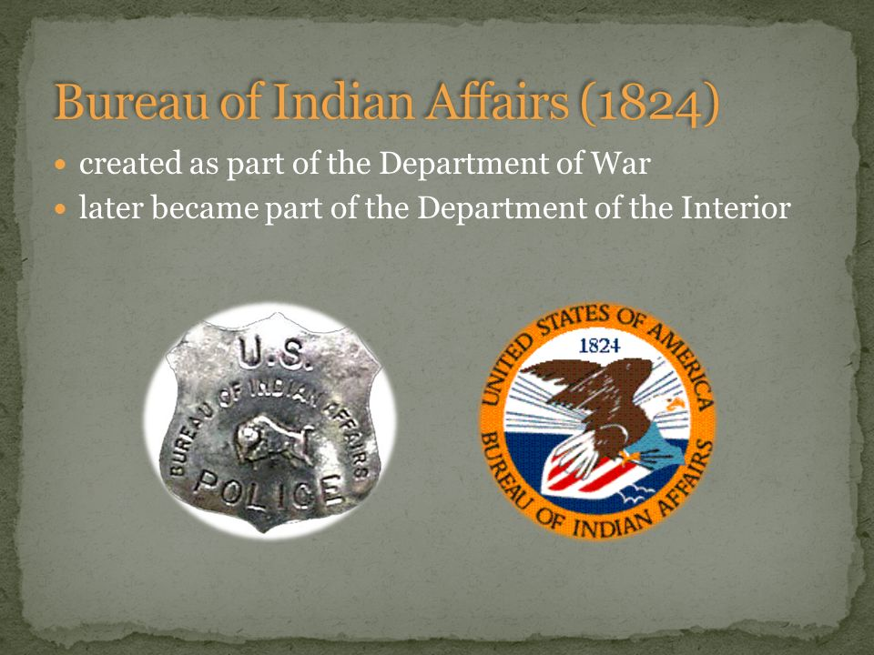Native americans a timeline of events ppt video online for Bureau of indian affairs