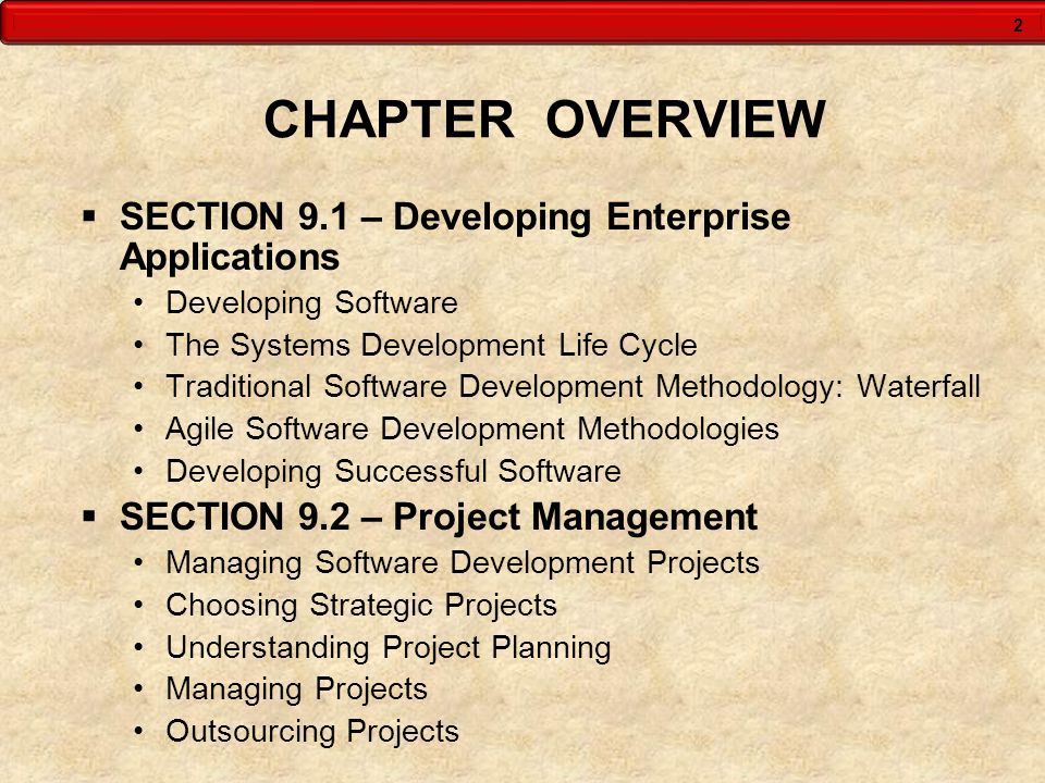 CHAPTER OVERVIEW SECTION 9.1 – Developing Enterprise Applications