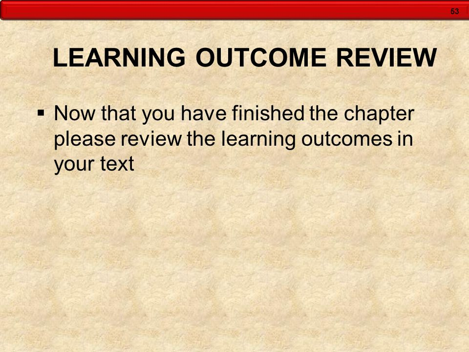 LEARNING OUTCOME REVIEW