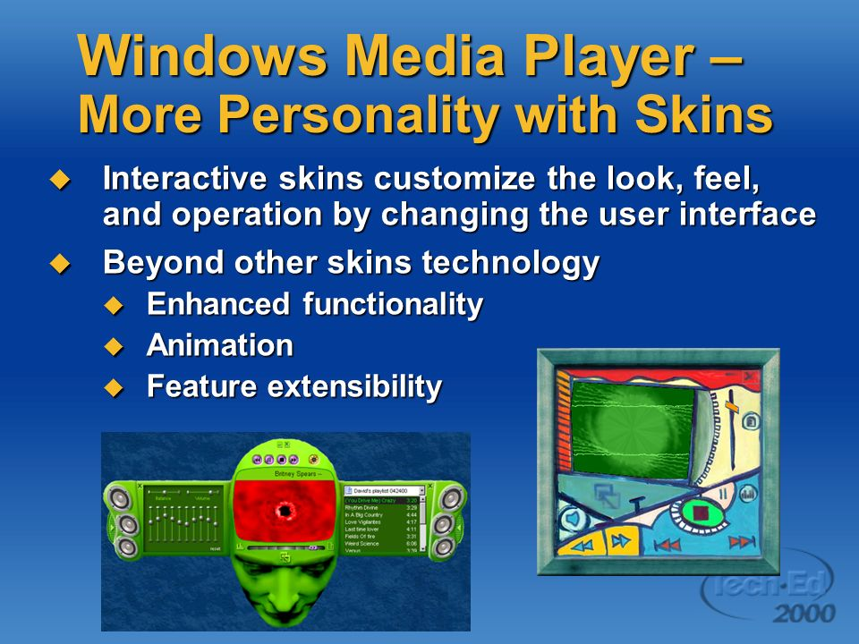 Windows Media Player –More Personality with Skins