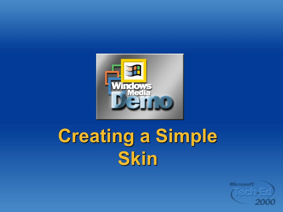 Creating a Simple Skin