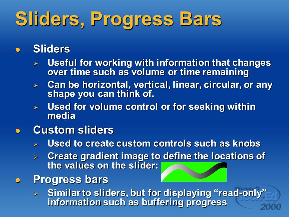 Sliders, Progress Bars Sliders Custom sliders Progress bars