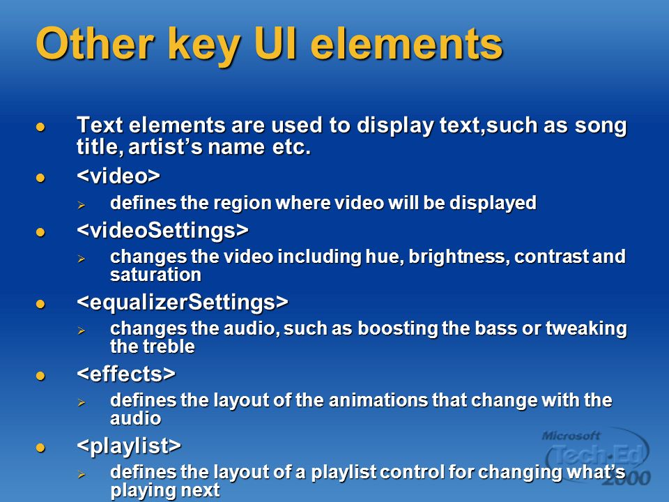 Other key UI elements Text elements are used to display text,such as song title, artist's name etc.