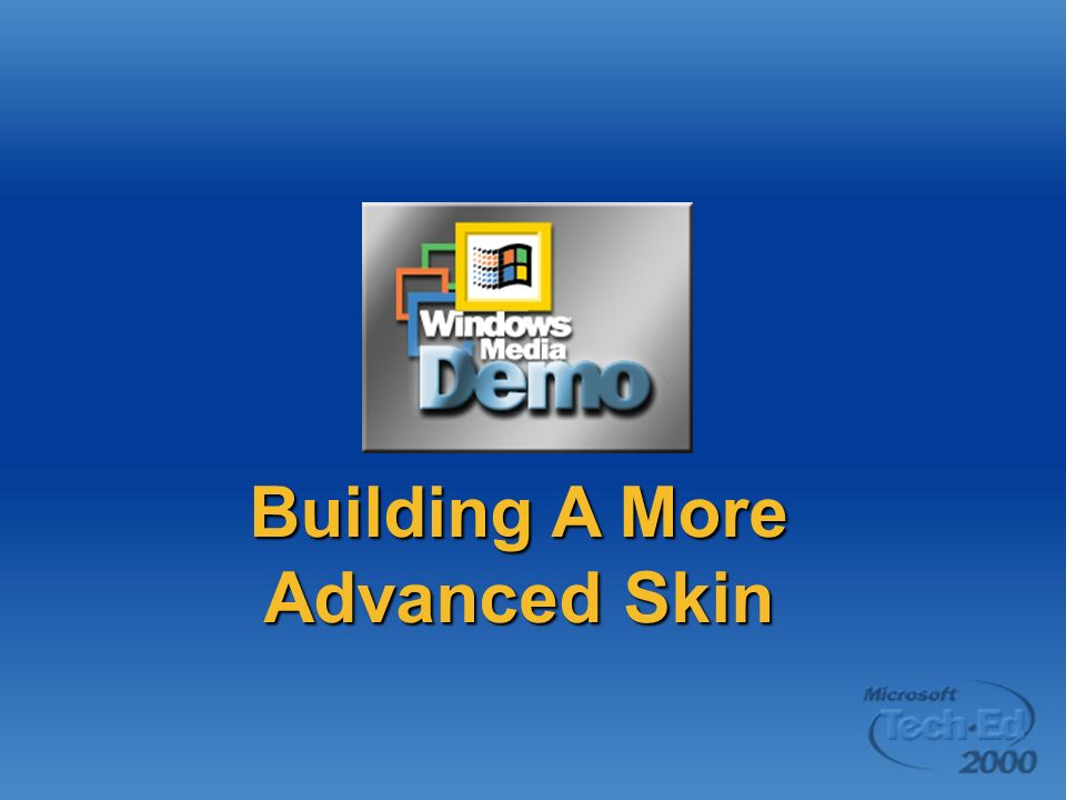 Building A More Advanced Skin