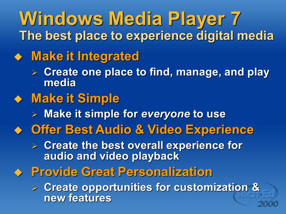 Windows Media Player 7 The best place to experience digital media
