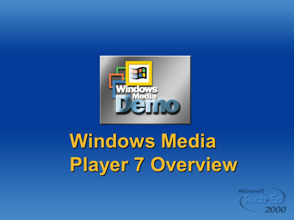 Windows Media Player 7 Overview
