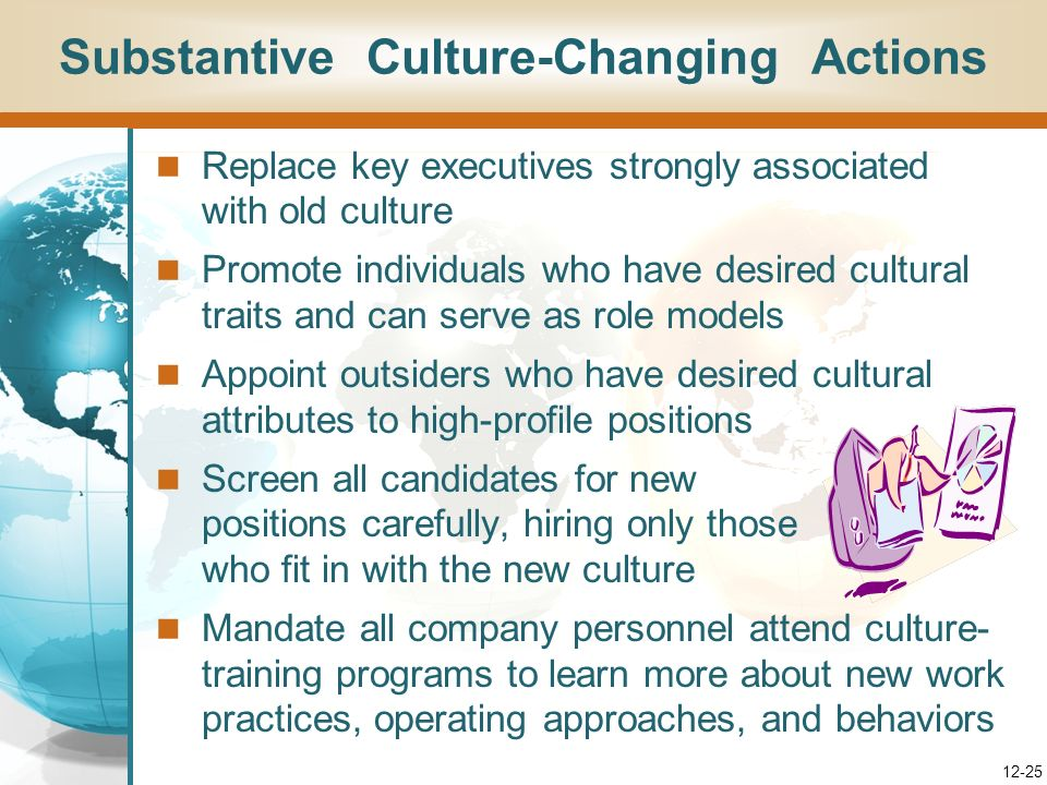 Substantive Culture-Changing Actions
