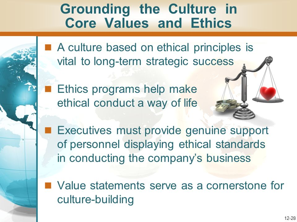 Grounding the Culture in Core Values and Ethics