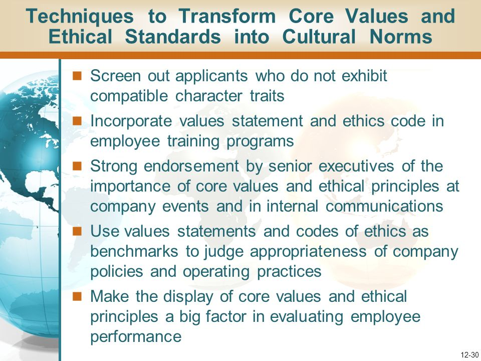 Techniques to Transform Core Values and Ethical Standards into Cultural Norms