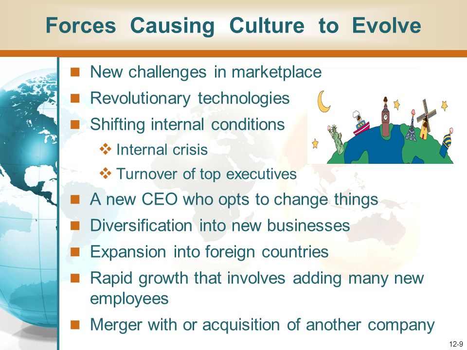 Forces Causing Culture to Evolve