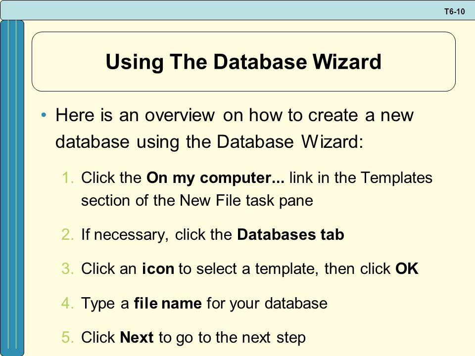 Using The Database Wizard