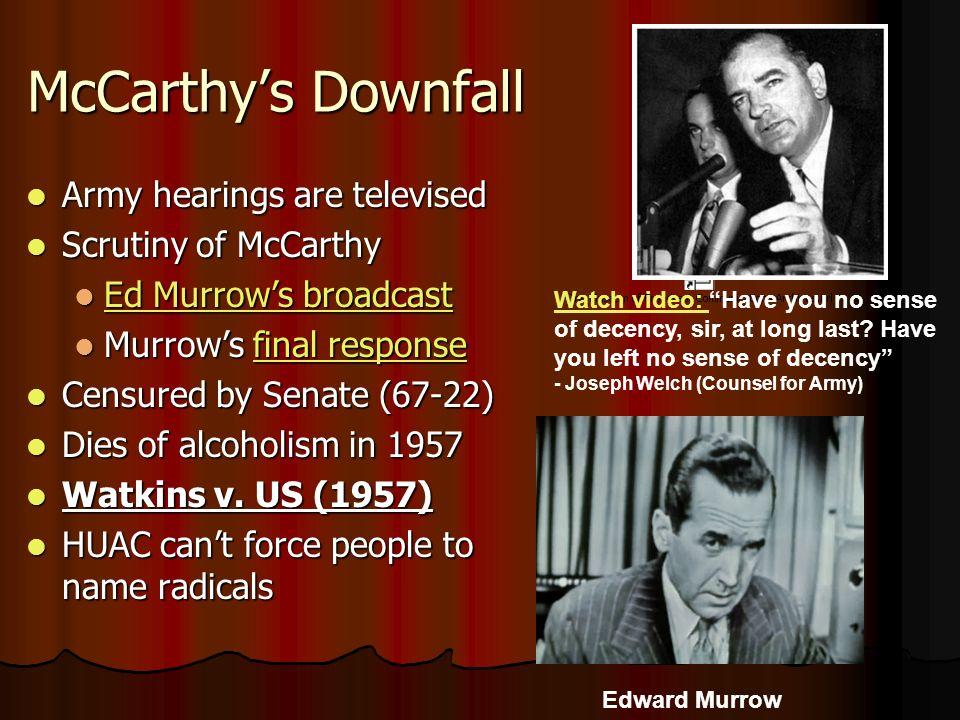 summary of mccarthy hearings Revisiting mccarthyism  the army-mccarthy hearings notes: summary from historymatters: anticommunist crusader senator joseph r mccarthy stepped into national.
