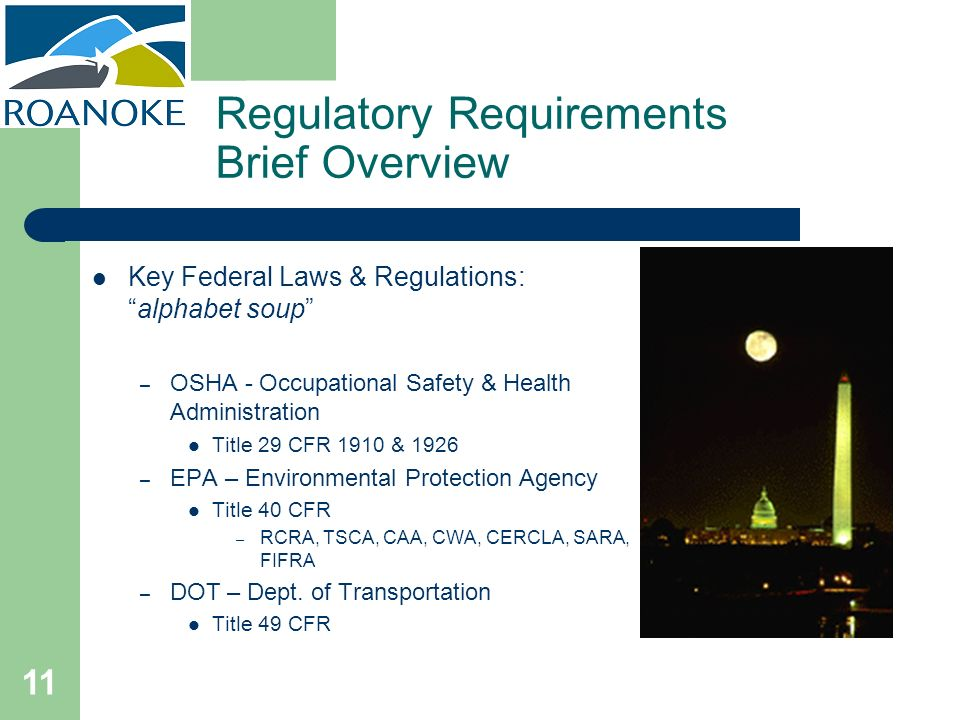 Regulatory Requirements Brief Overview