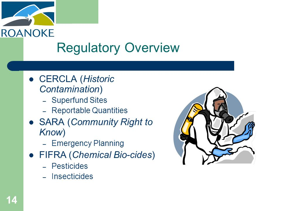 Regulatory Overview CERCLA (Historic Contamination)