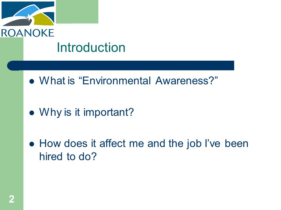 Introduction What is Environmental Awareness Why is it important