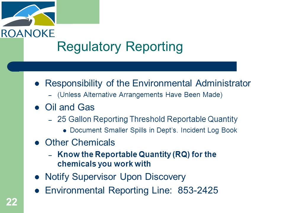 Regulatory Reporting Responsibility of the Environmental Administrator