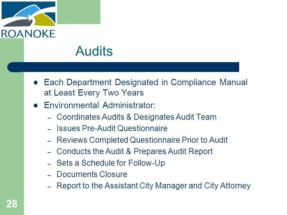 Audits Each Department Designated in Compliance Manual at Least Every Two Years. Environmental Administrator: