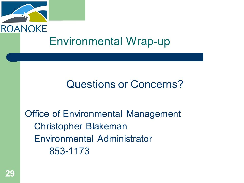 Environmental Wrap-up