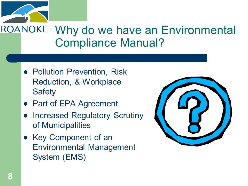 Why do we have an Environmental Compliance Manual