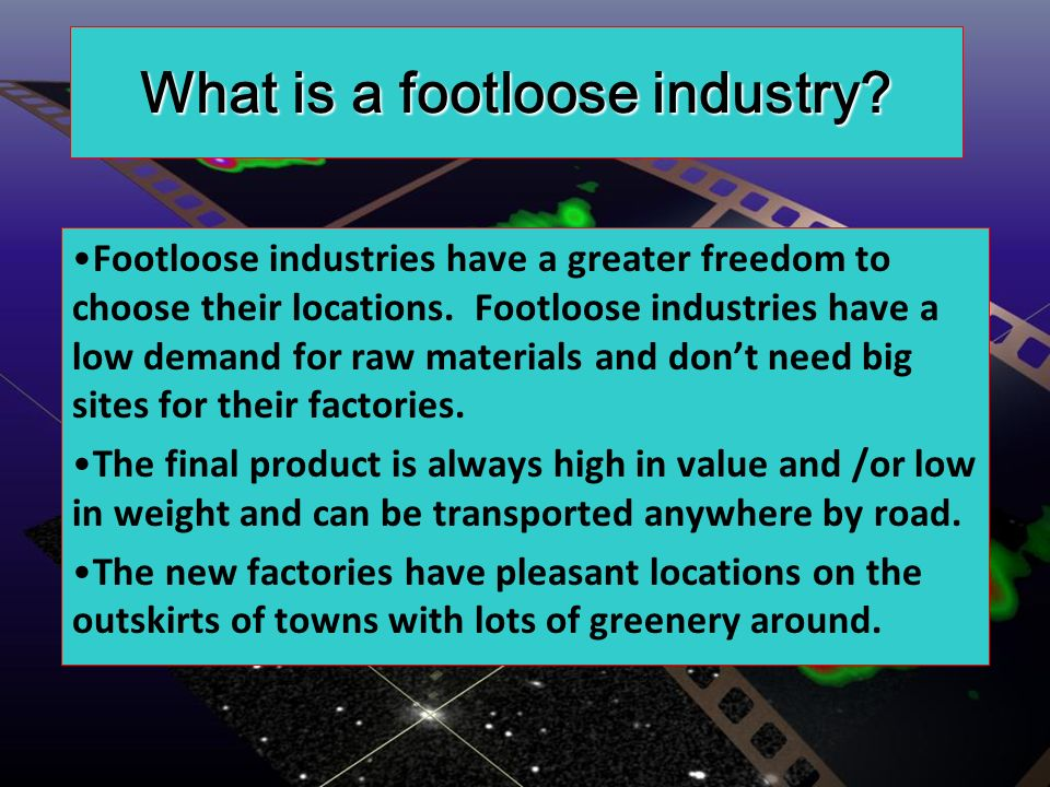 What is a footloose industry