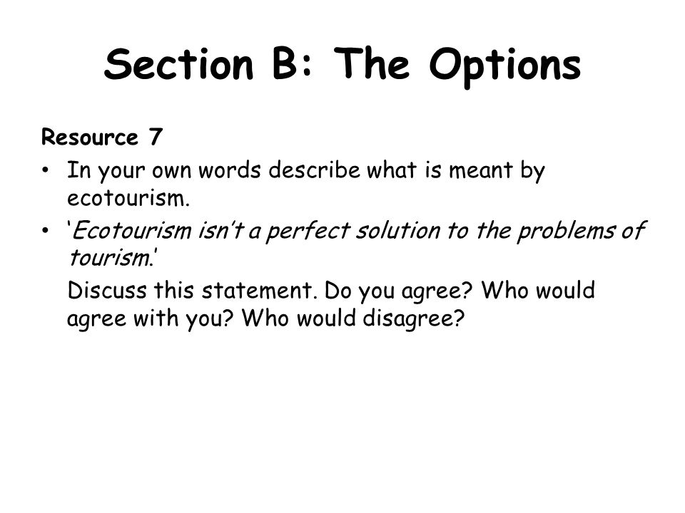 Section B: The Options Resource 7