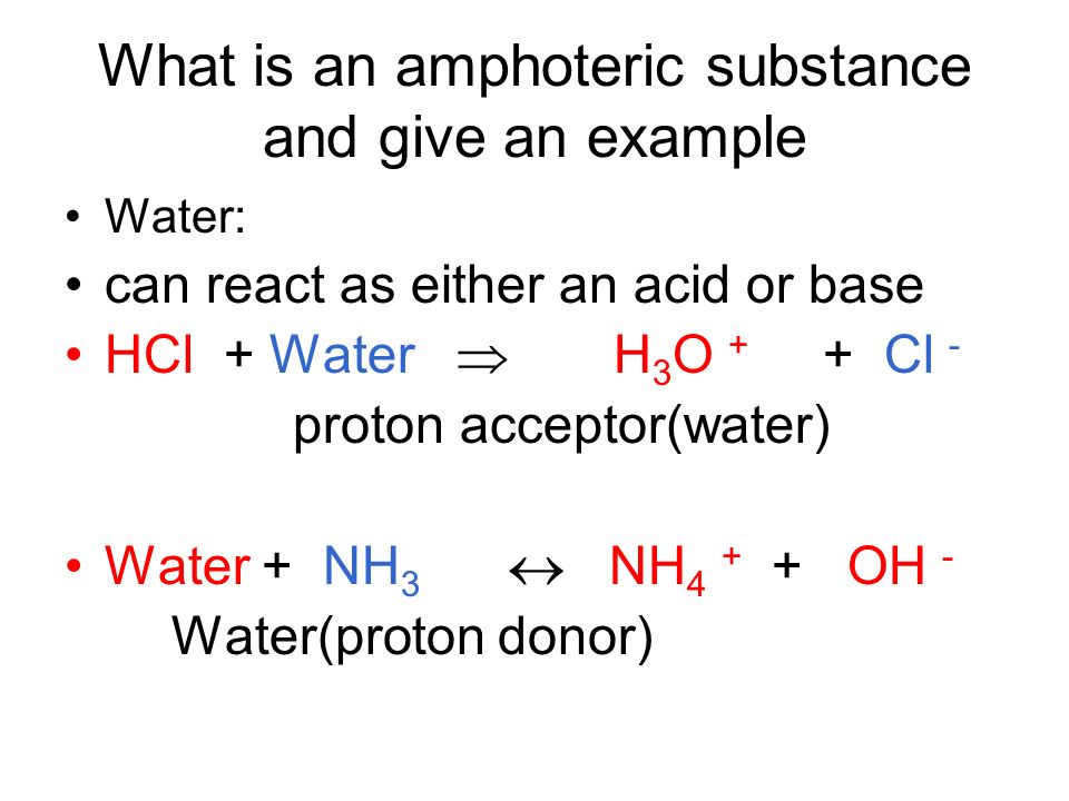 What is an amphoteric substance and give an example